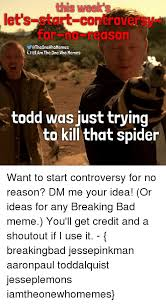 Todd Breaking Bad Meme - 25 best memes about breaking bad memes breaking bad memes