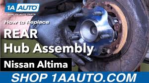 nissan altima 2005 original parts how to replace install rear hub assembly 02 06 nissan altima youtube