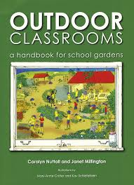 Ideas For School Gardens A Vital Resource Of Practical And Inspiring Ideas To Help