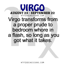 whore in the bedroom quote virgo transforms from a proper prude to bedroom wtf zodiac