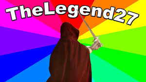 But Meme - what is thelegend27 meme the history and origin of i m suppose to