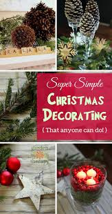 simple christmas decorations that anyone can do superstar super