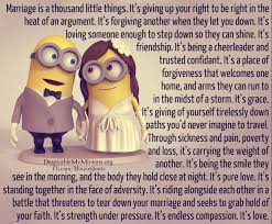marriage sayings marriage is a thousand things minion quotes
