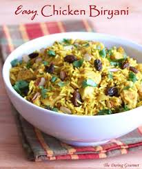 biryani cuisine easy indian chicken biryani the daring gourmet