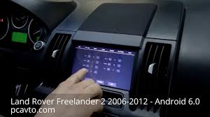 land rover freelander 2 2006 2012 android 6 0 hd youtube