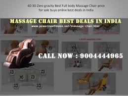Massage Chair India 4 D 3d Zero Gravity Best Full Body Massage Chair Price For Sale Buy O U2026