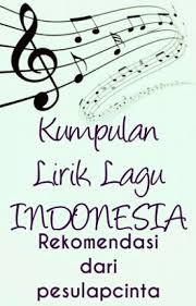 Lirik Lagu Kumpulan Lirik Lagu Indonesia Nis Wattpad