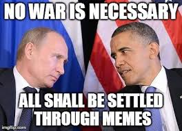 Obama Putin Meme - mega thread ship the member above you page 1713 forum games