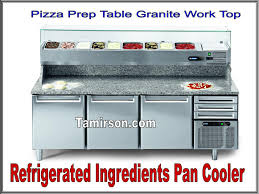 Pizza Prep Tables Pizza Prep Table Granite Work Top With Ingredients Pan Cooler