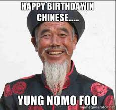 Asian Birthday Meme - 20 chinese memes that are just plain funny sayingimages com