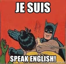 Speak English Meme - je suis speak english batman slap robin meme generator
