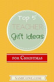 teacher gift ideas for christmas samicone com