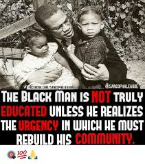 Educated Black Man Meme - facebook comsancophaleague the black man is not truly educated