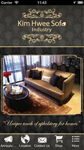 Upholstery Industry Kim Hwee Sofa Industry Business App Review Ios Free For