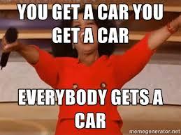 You Get A Car Meme - oprah winfrey memes image memes at relatably com