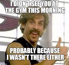 Gym Memes - globo gym meme generator imgflip