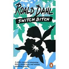 switch by roald dahl