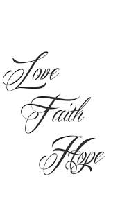 the 25 best faith hope love tattoo ideas on pinterest cool