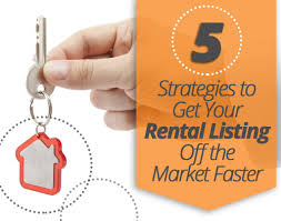 5 strategies to get your rental listing off the market faster