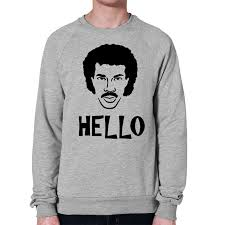 hello sweatshirt lionel richie