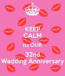 32nd wedding anniversary keep calm its our 32nd wedding anniversary poster theresaokoro