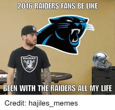 Raiders Fans Memes - 25 best memes about raider fan raider fan memes
