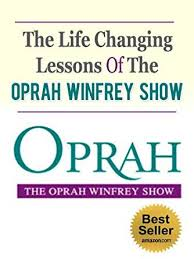 amazon com the life changing the life changing lessons of the oprah winfrey show oprah u0027s book