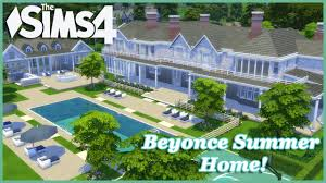 Summer Home The Sims 4 Beyonce Summer Home Part 1 Youtube