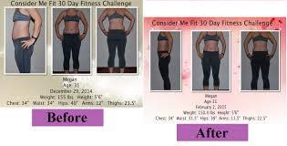 After Challenge 30 Day Fitness Challenge Before After Consider Me Fit I Get
