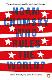 Rules For The Flag Who Rules The World Buch Von Noam Chomsky Portofrei Weltbild De