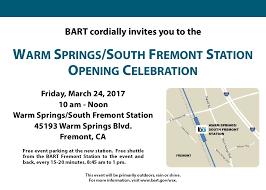 warm springs south fremont station opening celebration bart gov