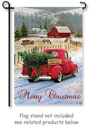 Custom Decor Garden Flags Christmas Truck Flag By Greg U0026 Co Llc For Custom Decor The