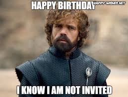 Tyrion Meme - game of thrones birthday meme wishes happy wishes