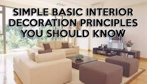 basic interior design simple basic interior decoration principles you should know got