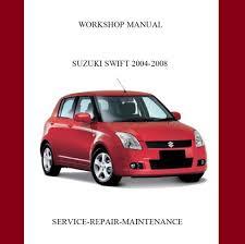 new suzuki swift 2004 2005 2006 2007 2008 service repair manual