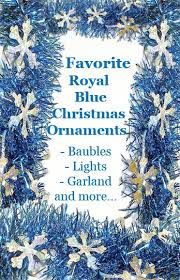 Blue Christmas Decorations Photos by 32 Best Royal Blue Christmas Ornaments Images On Pinterest Blue