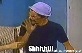 Don Ramon Meme - memes de don ramon shhh galeria 651 imagenes graciosas