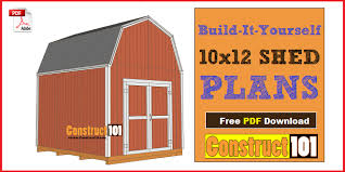 free barn plans shed plans 10x12 gambrel shed construct101