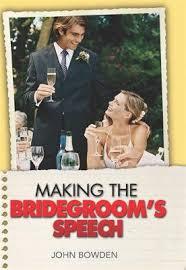 Wedding Planning For Dummies Making The Bridegroom U0027s Speech By John Bowden Waterstones