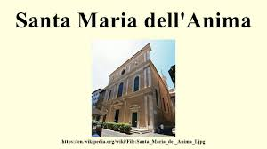 santa maria dell u0027anima youtube