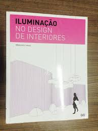 design foto livro livro iluminação no design de interiores super recomendo casanovah