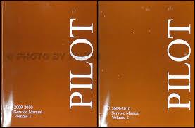 2011 honda pilot service schedule 2009 2010 honda pilot repair shop manual original 2 volume set