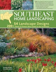 southeast home landscaping 3rd edition roger holmes mr rita