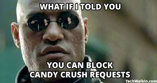 Meme Candy - block and stop candy crush requests on facebook