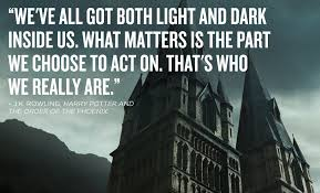 Quotes About Light And Dark Quote Pictures Famous Harry Potter Book Quotes Inspirational
