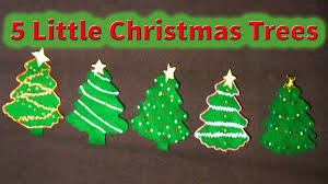 christmas songs for children 5 little christmas trees
