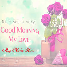 morning wishes lover name beautiful wish card image sent