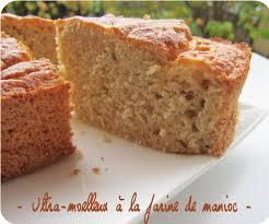 cuisine sans gluten recettes ultra moelleux à la farine de manioc gâteau sans gluten