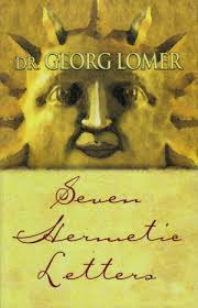 seven hermetic letters by dr georg lomer