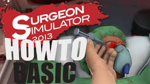 Howtobasic by Howtobasic In Surgeon Simulator Youtube